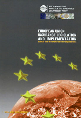 European Union Insurance Legislation and Implementation – Seminar Held in Cooperation with TSRSB and TAIEX